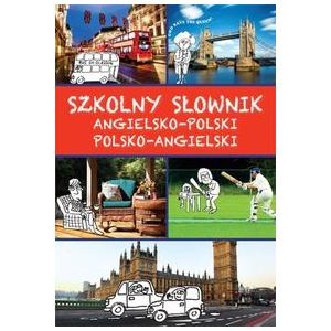 Szkolny słownik angielsko-polski polsko-angielski