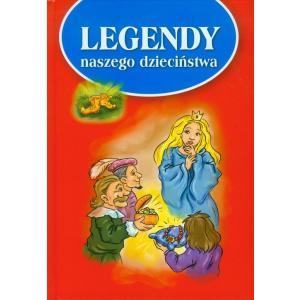 Legendy naszego dzieciństwa