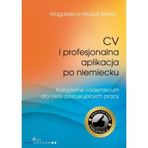 CV i Profesjonalna Aplikacja po Niemiecku