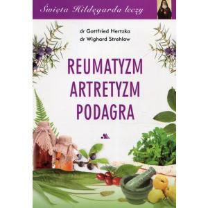 Święta Hildegarda leczy. Reumatyzm artretyzm podagra