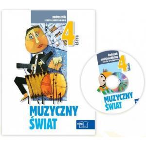 Muzyka SP 4 Muzyczny świat Podręcznik + CD.  2012