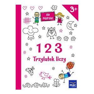 123 Trzylatek Liczy. Ale Mądrale