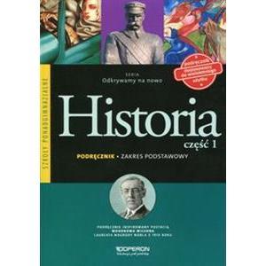 Historia Część 1. Odkrywamy na Nowo. Podręcznik Wieloletni. Zakres Podstawowy