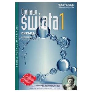 Chemia 1. Ciekawi Świata. Podręcznik Wieloletni. Zakres Rozszerzony