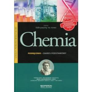 Chemia. Odkrywamy na Nowo. Podręcznik Wieloletni. Zakres Podstawowy. Szkoła Ponadgimnazjalna