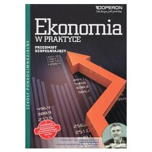Ekonomia w Praktyce. Ciekawi Świata. Przedmiot Uzupełniający. Podręcznik Wieloletni. Szkoła Ponadgimnazjalna