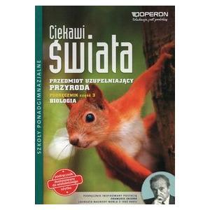 Przyroda. Przedmiot Uzupełniający. Ciekawi Świata. Podręcznik Wieloletni Część 3. Biologia. Szkoła Ponadgimnazjalna