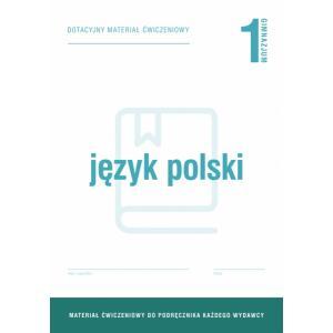 Język Polski 1. Materiały Ćwiczeniowe do Wersji Wieloletniej. Gimnazjum