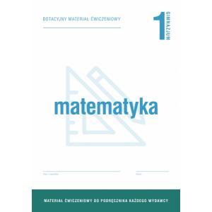 Matematyka 1. Materiały Ćwiczeniowe do Wersji Wieloletniej. Gimnazjum