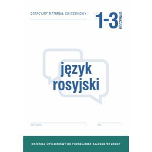 Język Rosyjski 1-3. Materiały Ćwiczeniowe. Gimnazjum