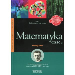 Matematyka 2. Odkrywamy na Nowo. Podręcznik Wieloletni. ZSZ