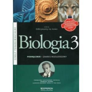 Biologia 3. Odkrywamy na Nowo. Podręcznik Wieloletni. Szkoła Ponadgimnazjalna. Zakres Rozszerzony