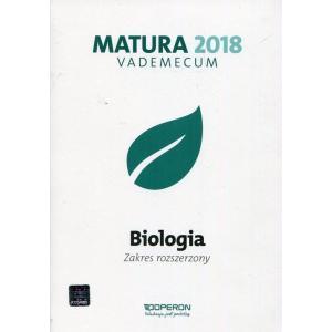 Matura 2018. Biologia. Vademecum. Zakres Rozszerzony