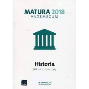 Matura 2018. Historia. Vademecum. Zakres Rozszerzony
