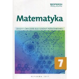 Matematyka 7. Ćwiczenia. Klasa 7. Szkoła Podstawowa