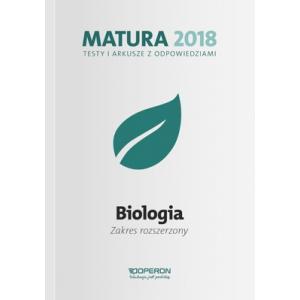 Matura 2018. Biologia. Testy i Arkusze z Odpowiedziami. Zakres Rozszerzony