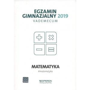 Egzamin Gimnazjalny 2019. Vademecum. Matematyka