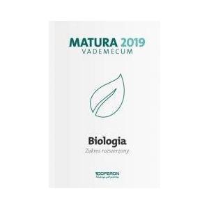 Matura 2019. Vademecum. Biologia. Zakres Rozszerzony