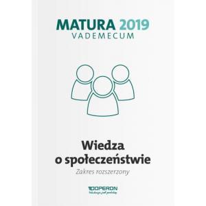 Matura 2019. Vademecum. Wiedza o Społeczeństwie. Zakres Rozszerzony