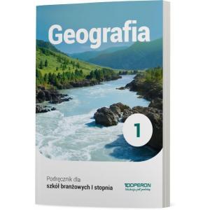 Geografia 1. Szkoła Branżowa I Stopnia. Podręcznik