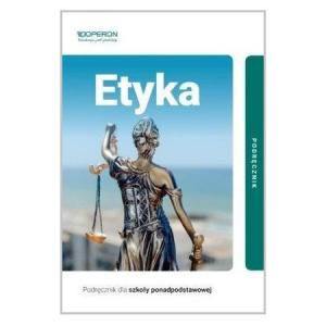 Etyka. Podręcznik. Szkoła Ponadpodstawowa