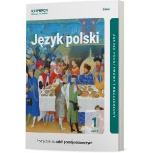 Język polski 1. Szkoła Ponadpodstawowa. Podręcznik. Część 2. Zakres podstawowy i rozszerzony Linia I