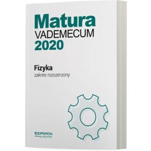 Matura 2020. Fizyka. Vademecum. Zakres Rozszerzony