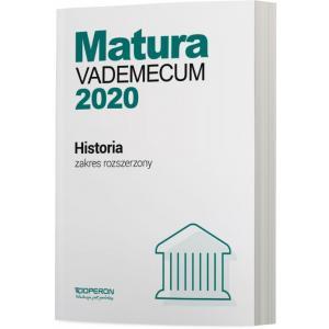 Matura 2020. Historia. Vademecum. Zakres Rozszerzony