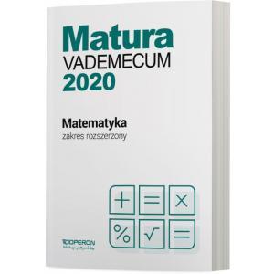 Matura 2020. Matematyka. Vademecum. Zakres Rozszerzony