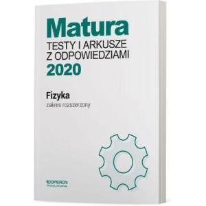 Matura 2020. Fizyka. Testy i Arkusze. Zakres Rozszerzony