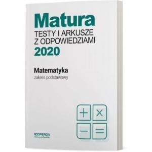 Matura 2020. Matematyka. Testy i Arkusze. Zakres Podstawowy