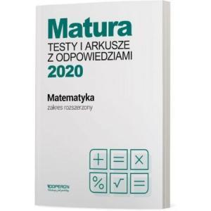 Matura 2020. Matematyka. Testy i Arkusze. Zakres Rozszerzony