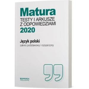 Matura 2020. Język Polski. Testy i Arkusze. Zakres Podstawowy i Rozszerzony