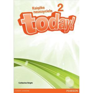 Today 2. Książka Nauczyciela do Podręcznika Wieloletniego + DVD