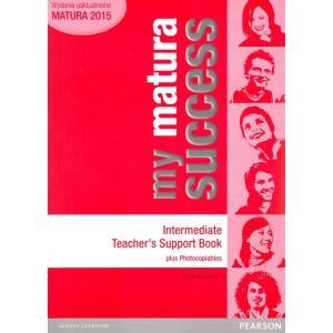 My Matura Success Intermediate. Książka Nauczyciela
