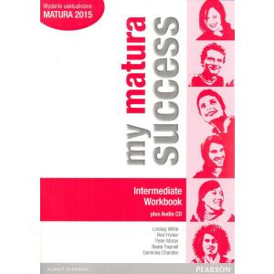 My Matura Success Intermediate. Ćwiczenia + CD