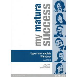 My Matura Success Upper-Intermediate. Ćwiczenia+ CD do Podręcznika Wieloletniego