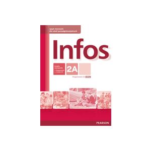 Infos 2A. Język niemiecki. Szkoła ponadgimnazjalna. Książka nauczyciela + Testgenerator + CD