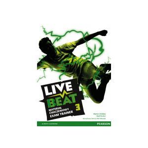 Live Beat 3. Materiał Ćwiczeniowy Exam Trainer (Do Wersji Wieloletniej) + MP3 Online