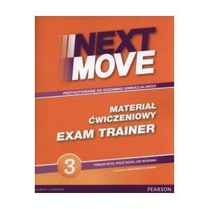 Next Move 3. Materiał Ćwiczeniowy Exam Trainer (Do Wersji Wieloletniej) + MP3 Online