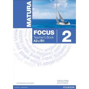 Matura Focus 2. Książka  Nauczyciela do Podręcznika Wieloletniego