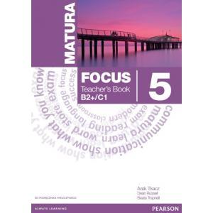 Matura Focus 5. Książka Nauczyciela (do Podręcznika Wieloletniego)