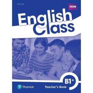 English Class B1+. Książka nauczyciela + CD + DVD + kod do ActiveTeach
