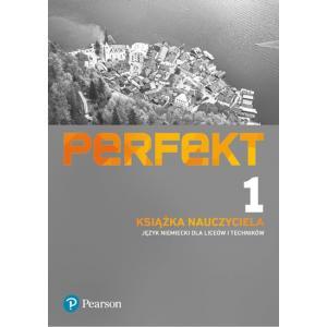 Perfekt 1. Język Niemiecki. Książka Nauczyciela + CD + Kod Dostępu do ePanelu. Liceum i Technikum