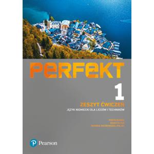 Perfekt 1. Język Niemiecki. Zeszyt ćwiczeń + kod (Interaktywny zeszyt ćwiczeń). Liceum i Technikum