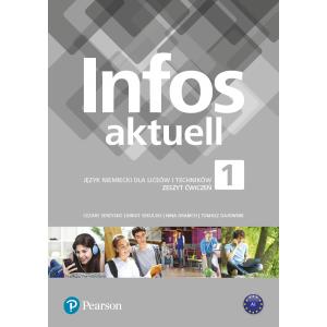 Infos Aktuell 1. Język niemiecki. Liceum i technikum. Zeszyt ćwiczeń