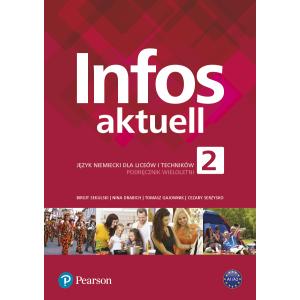 Infos Aktuell 2. Język niemiecki. Liceum i technikum. Podręcznik z kodem dostępu do eDesku