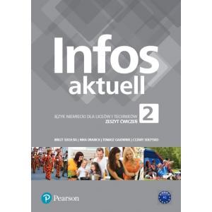 Infos aktuell 2. Język Niemiecki. Zeszyt ćwiczeń + kod (Interaktywny zeszyt ćwiczeń). Liceum i Technikum