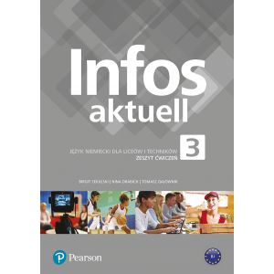 Infos aktuell 3. Język niemiecki. Zeszyt ćwiczeń + kod (Interaktywny zeszyt ćwiczeń)