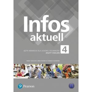 Infos Aktuell 4. Język niemiecki. Liceum i technikum. Zeszyt ćwiczeń